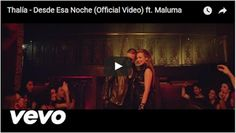 ♫♪♫♪♫♪  Top Music  ♫♪♫♪♫♪: Thalía - Desde Esa Noche (Official Video) ft. Malu...