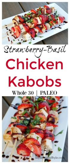 This delicious strawberry basil chicken recipe is whole 20 and paleo approved. With only 15 minutes to prepare you will want to eat this at least once a week. Seriously, it is that good. Saving for la (Pineapple Chicken Kabobs) Chicken Recipes For Two, Whole 30 Recipes, Healthy Chicken Recipes, Turkey Recipes, Beef Recipes, Cooking Recipes, Recipies Healthy, Avocado Recipes, Grilling Recipes