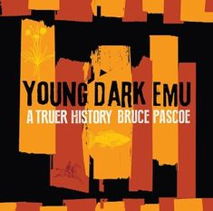 Booktopia has Young Dark Emu by Bruce Pascoe. Buy a discounted Hardcover of Young Dark Emu online from Australia's leading online bookstore. Indigenous Education, Books Australia, Indie Books, Award Winning Books, Emu, Children's Literature, Kids Reading, Nonfiction Books, Book Lists