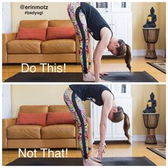 Do This, Not That: 5 Poses Everyone Does Wrong & How To Fix Them (with pictures!) | Erin Motz - check this site if you are into yoga (or not, it might change your mind) - love!