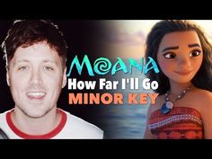 "MAJOR TO MINOR: What Does ""How Far I'll Go"" Sound Like in a Minor Key? (Moana Cover) - YouTube"