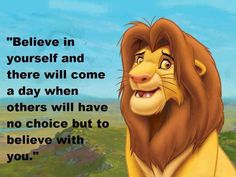 Quote Believe in yourself from Lion King