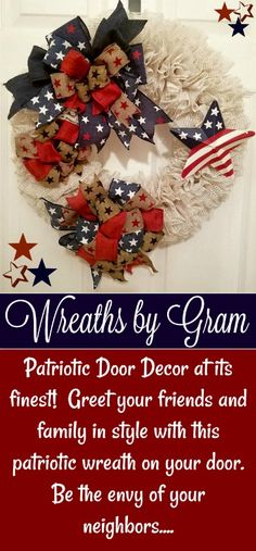 PATRIOTIC DECORATIONS; PATRIOTIC WREATH; GIFT IDEAS FOR WOMEN; GIFT IDEAS FOR HIM; 4TH OF JULY DECORATIONS; 4TH OF JULY WREATH; COUNTRY DECOR; OUTDOOR DECOR; HOUSEWARMING GIFT; NEW HOUSE GIFT; BIRTHDAY GIFTS; FRONT DOOR DECOR; HANDMADE GIFTS; SUMMERTIME DECOR; SUMMER HOUSE DECOR; RED WHITE AND BLUE DECORATIONS; WREATHS