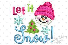 Let It Snow Bonhomme de neige Noël Applique Machine