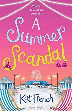Kat French-A Summer Scandal