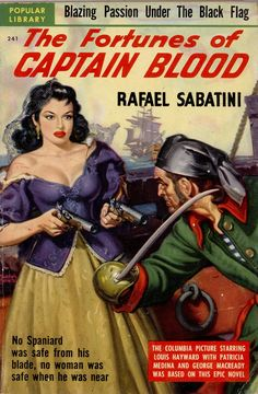 (Popular Library 241) 1950; The Fortunes of Captain Blood by Rafael Sabatini - Cover art by Rudolph Belarski