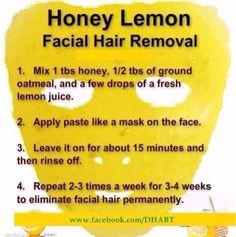 Honey Lemon Facial Hair Remover - Sounds strange.