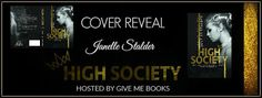 Twin Sisters Rockin' Book Reviews: Cover Reveal: High Society by Janelle Stalder @giv...