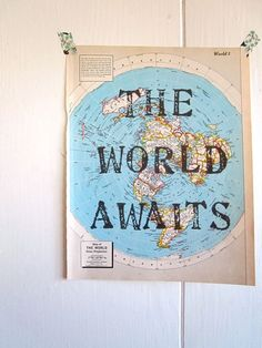 """The World Awaits"" Vintage Map Unique Print Handmade by OpusandVerse"