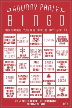 """It's time for another round of Flavorwire bingo. Last month, we posted """"Thanksgiving"""" Bingo to spice up your family's dysfunctional dinner table. This time, we've made a """"Holiday Party"""" bingo set to be played with… Office Christmas Party Games, Office Party Games, Christmas Games For Adults, Christmas Bingo, Holiday Games, Holiday Parties, Christmas Ideas, Holiday Ideas, Family Christmas"""