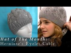 Hat of The Month | Jan. 2015 | Hermione's Eyelet Cable HBP - YouTube