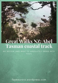 Review of New Zealand's Great Walks: Abel Tasman coastal track