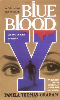 Blue Blood (Ivy League, #2) by Pamela Thomas-Graham