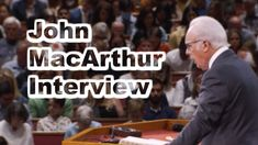 John MacArthur Interview | A BTWN Review Psalm 7, Persecuted Church, Understanding The Times, Lord Of Hosts, John Macarthur, Rejoice And Be Glad, Be Exalted, The Lord Is Good, New International Version