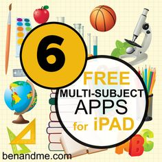 6 free multi-subject apps for ipad (plus 100+ more for individual subjects for your school/homeschool) #edapps #homeschool