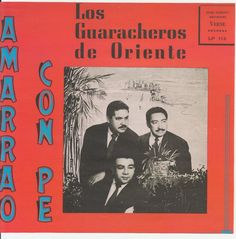 Los Guaracheros De Oriente (ロス・グァラーチェロス・デ・オリエンテ) - Triomania