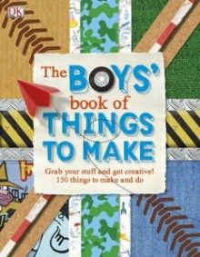 The+Boys'+Book+of+Things+to+Make