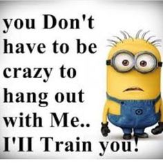 We have 16 funny and amusing minion quotes that will make you smile and chuckle a little bit.