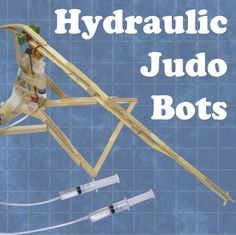 Picture of Hydraulic JudoBots @Brittney Anderson Anderson Anderson Seeley