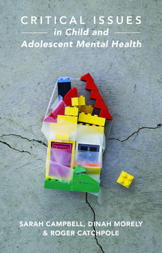 Critical Issues in Child and Adolescent Mental Health ©Palgrave Macmillan