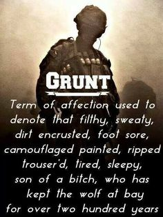 After graduation I joined the Marine Corps. Even tho I could have picked any MOS I chose Infantry. The highlight of my life and my dream job. Military Quotes, Military Humor, Military Love, Usmc Quotes, Usmc Humor, Soldier Quotes, Military Signs, Military Ranks, Army Mom
