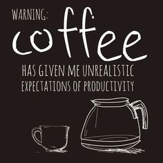 """And by """"unrealistic expectations,"""" I mean looking at my iPhone and checking Pinterest. But that may be it for this Monday… Even with coffee. #mondaymotivation #coffee #caffeine #coffeebeans #espresso #mocha #latte #cheers #drinkup #morning #wakeup #addicted #espressobeans #blackcoffee #weekday #work #letsdothis #goodmorning #funnycauseitstrue #coffeefunny #monday #motivationmonday #moralsupport #greatexpectations"""