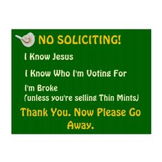 Funny No Soliciting Yard Sign
