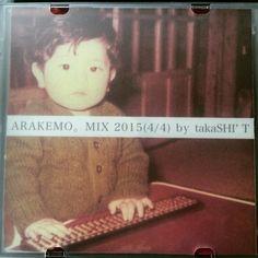 昨夜ご参加の皆様ありがとうございました配布した私のミックスCDも楽しんで下さいませ ARAKEMOMIX 2015(4/4) by takaSHI'T  01. MCウクダダとMC i know - はじめてのハッキンバースデー(ARAKEMODUBPLATE) 02. G.RINA - ミッドナイトサン 03. RHYMESTER - 人間交差点 04. lyrical school - I.D.O.L.R.A.P 05. TEMPURA KIDZ - スキスキTEMPURA KIDZ 06. 校庭カメラガール - Puppet Rapper 07. 泉まくら - 東京近郊路線図 pro.by Sugar's Campaign(Seiho  Avec Avec) 08. 星野みちる - ディスコティークに連れてって 09. Especia - アバンチュールは銀色に(GUSTO Ver) 10. ライムベリー - Fly High 11. 校庭カメラガール - Star flat Wonder Last 12. FaintStar - エレクトロニックフラッシュ 13…