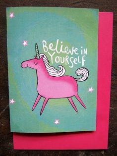 Believe in Yourself - Unicorn Greeting Card
