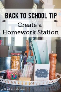 How to create a homework station in time for the kids going back to school!