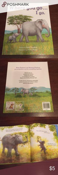 "Cute Elephant Book ""Where You Go... I Go"" Other"