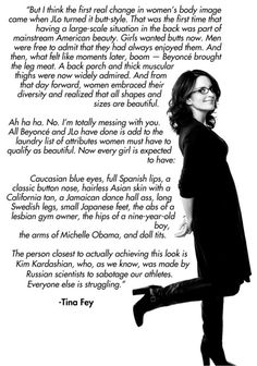Tina Fey from her book Bossypants. - Get the audiobook. It's narrated by Tina Fey herself and is so entertaining! -k