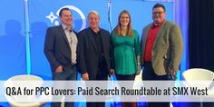 Q&A with Paid Search Experts: The PPC Round Table #SMX