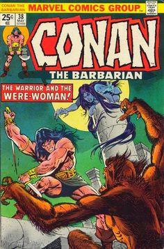 Conan the Barbarian 38 VG Marvel Comic Marvel Comic Books, Comic Books Art, Comic Art, Marvel Comics, Book Art, Conan Der Barbar, Conan The Barbarian Comic, Robert E Howard, Conan The Destroyer