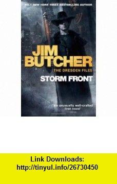 Storm Front. Jim Butcher (Dresden Files 01) (9780356500270) Jim Butcher , ISBN-10: 0356500276  , ISBN-13: 978-0356500270 ,  , tutorials , pdf , ebook , torrent , downloads , rapidshare , filesonic , hotfile , megaupload , fileserve