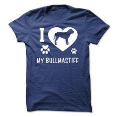 I Love My Bullmastiff T Shirt, Hoodie, Sweatshirt