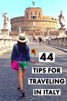 History In High Heels: 44 Tips for Traveling in Italy