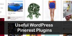 In this article I am going to outline some of the very useful Pinterest WordPress plugin that you can download and integrate into your website.