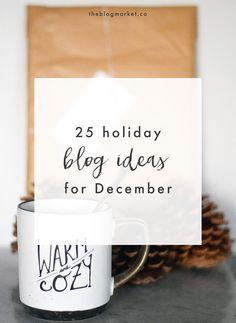 25 Holiday Blog Post