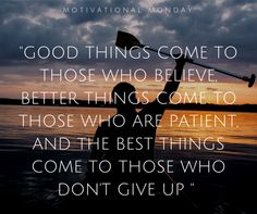 Motivational Monday, Inspirational Quotes, Clear Communication, Don't Give Up, Business Names, Quotable Quotes, Social Platform, Monday Motivation, Packaging Design