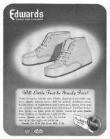 Todlins Baby Shoes 1946 Ad. Little feet grow sturdy only if baby shoes give scientific support. Edwards, famous since 1900 for quality children's shoes, builds years of experience into every pair, means first steps are toward healthy, sturdy feet. Grow up with Edwards. Also Teensters.