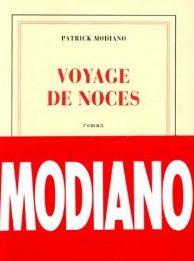 Voyages de noces  Modiano