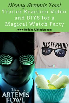 Disney Artemis Fowl Trailer Reaction Video & DIYS for a Magical Watch Party - dellahsjubilation.com