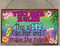 Fun Tropical Tiki Bar Signs   Tiki Bar Rules My Bar I Make The Rules Tropical Cocktails Sign Plaque ...