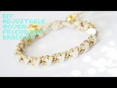 How to: DIY Adjustable Woven Chain Friendship Bracelet - YouTube