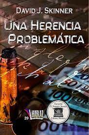 El Búho entre libros: UNA HERENCIA PROBLEMÁTICA (DAVID J. SKINNER)