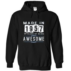 Made In 1957-57 Years of being Awesom T Shirts, Hoodies. Check price ==► https://www.sunfrog.com/Birth-Years/Made-In-1957-57-Years-of-being-Awesom-Black-Hoodie.html?41382 $39.99