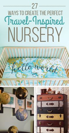 27 Ways To Create The Perfect Travel-Inspired Nursery