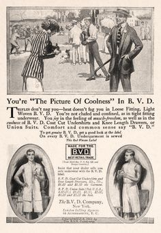 Gentlemen, Be The Picture Of Coolness While You Joy In The Feeling Of Muscle Freedom!  (BVD, 1913)