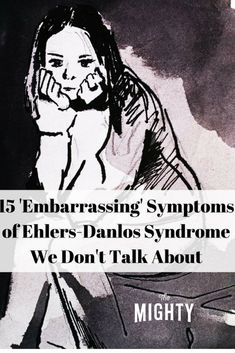 15 'Embarrassing' Symptoms of Ehlers-Danlos Syndrome We Don't Talk About Ehlers Danlos Syndrome Symptoms, Ehlers Danlos Hypermobility, Elhers Danlos Syndrome, Chronic Fatigue, Chronic Pain, Chronic Illness, Mast Cell Activation Syndrome, Chiari Malformation, We Dont Talk